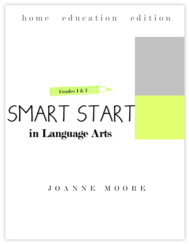 Grade 1 & 2 Smart Start in Language Arts: Home Educator's Edition